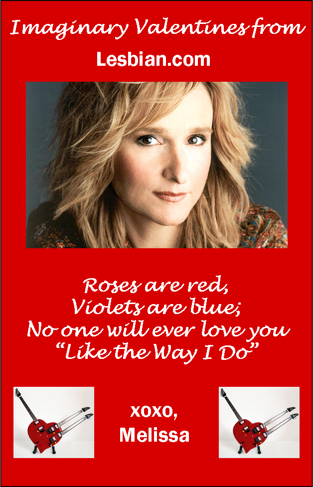 Melissa Etheridge Valentine
