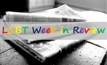 LGBT week in review header
