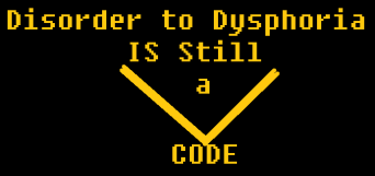 Transgender disorder to dysphoria is still a code banner