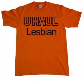UHaul lesbian t-shirt