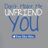 Unfriend you t-shirt