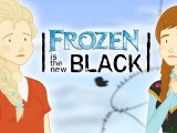 'Frozen is the New Black'