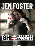 Jen Foster SHE 4 Marriage Equality