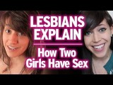 Lesbian explain: How we do it