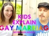 Out of the mouths of babes: Kids explan same-sex marriage