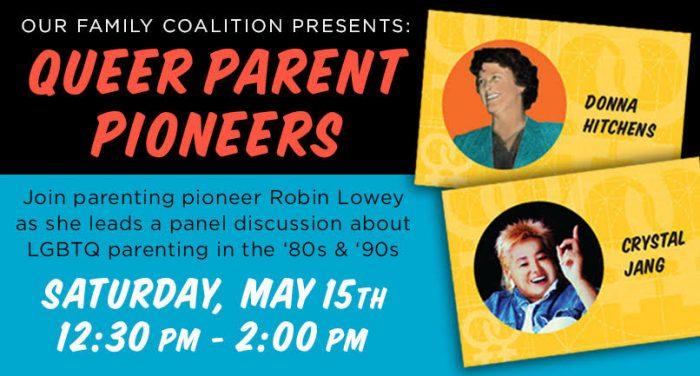 Queer Parenting Pioneers