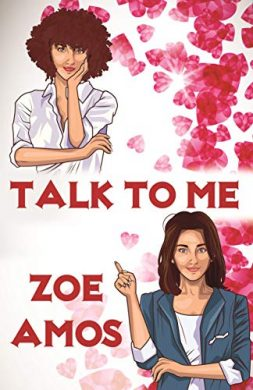 Talk to Me by Zoe Amos